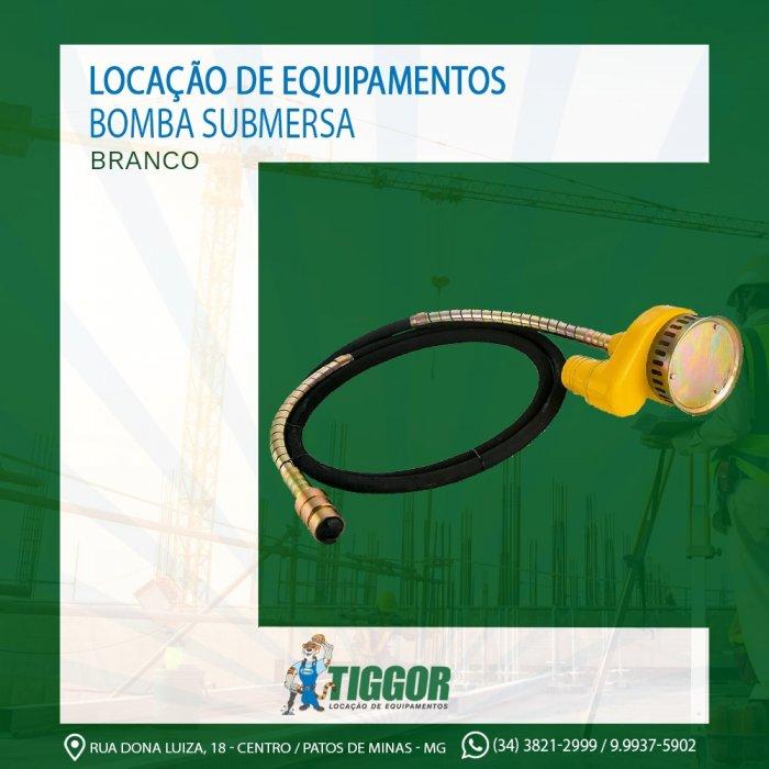 Bomba Submersa - Promoções - Tiggor Locação de Equipamentos - Patos de Minas - MG