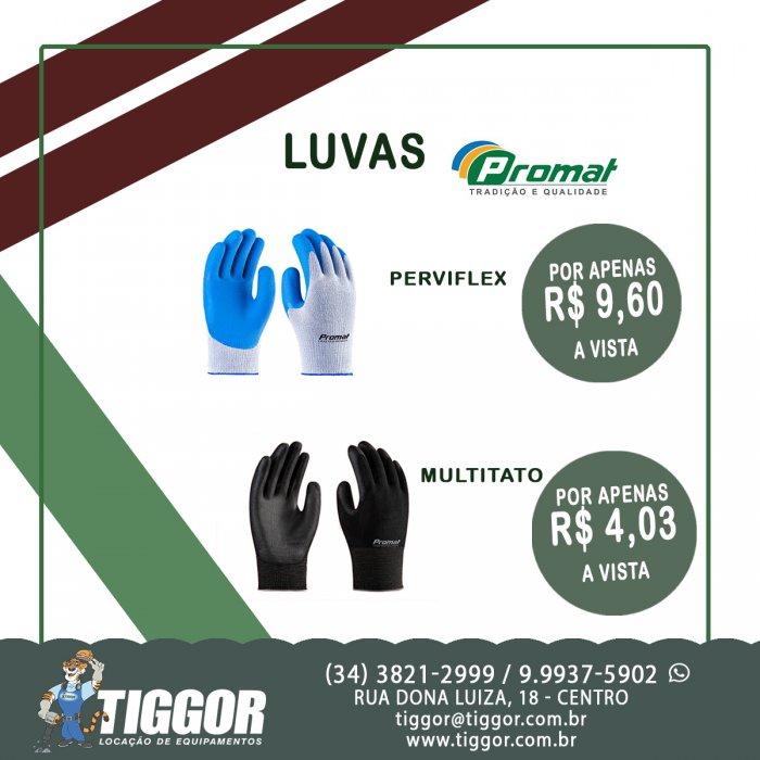 Luvas PROMAT - Promoções  - Tiggor Locação de Equipamentos - Patos de Minas - MG