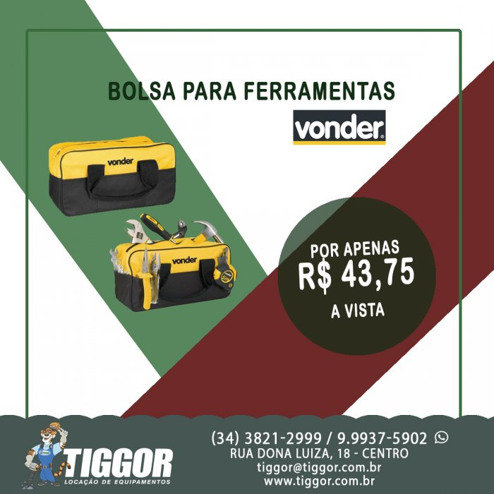 Bolsa para ferramentas VONDER - Promoções - Tiggor Locação de Equipamentos - Patos de Minas - MG